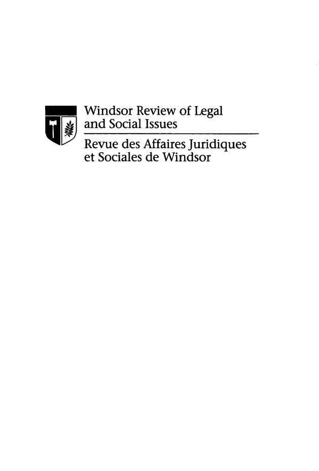 handle is hein.journals/wrlsi34 and id is 1 raw text is: Windsor Review of Legal
