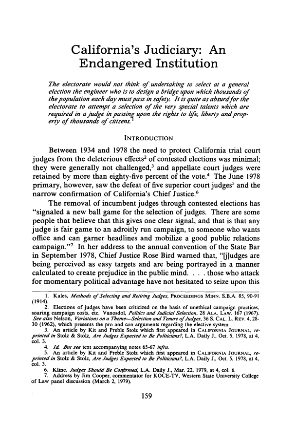 handle is hein.journals/wsulr7 and id is 167 raw text is: California's Judiciary: An