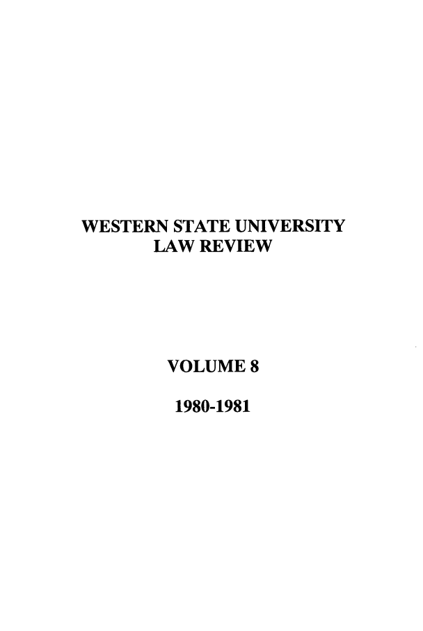 handle is hein.journals/wsulr8 and id is 1 raw text is: WESTERN STATE UNIVERSITY