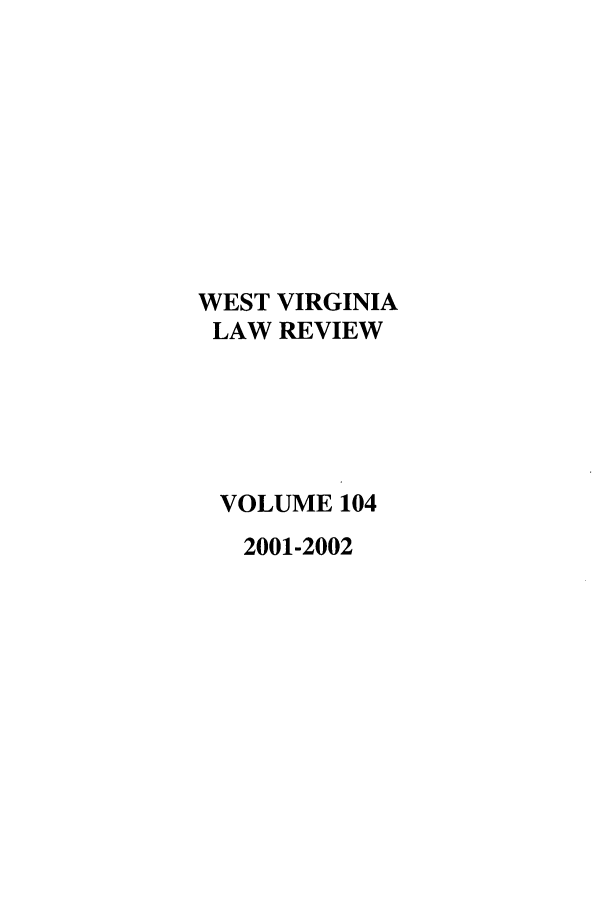 handle is hein.journals/wvb104 and id is 1 raw text is: WEST VIRGINIA
