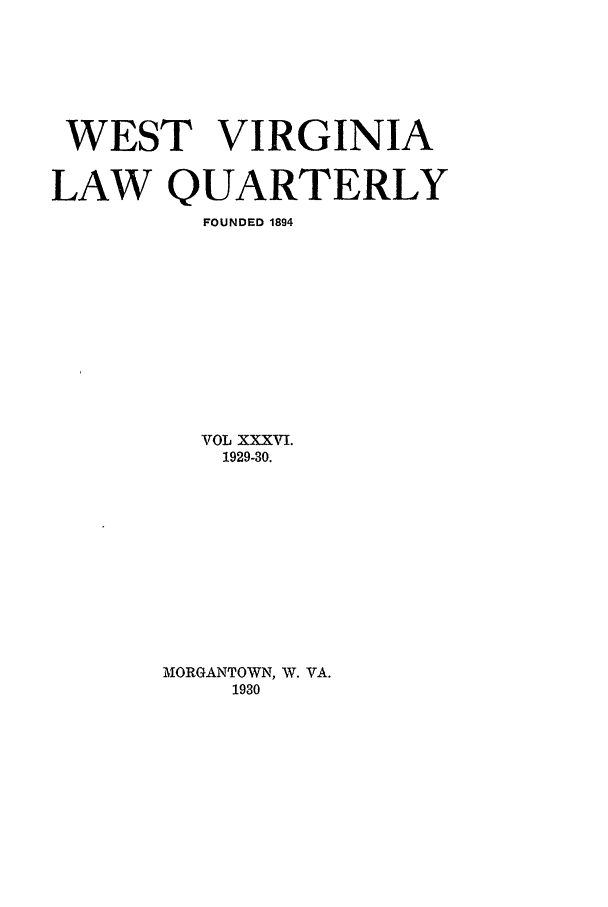 handle is hein.journals/wvb36 and id is 1 raw text is: WEST VIRGINIA