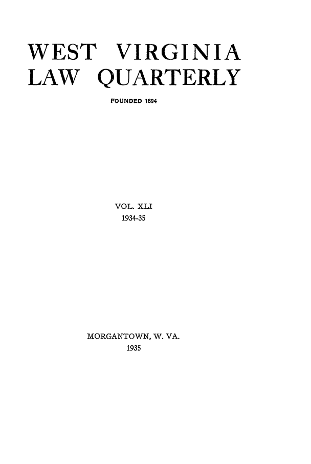 handle is hein.journals/wvb41 and id is 1 raw text is: WEST VIRGINIA