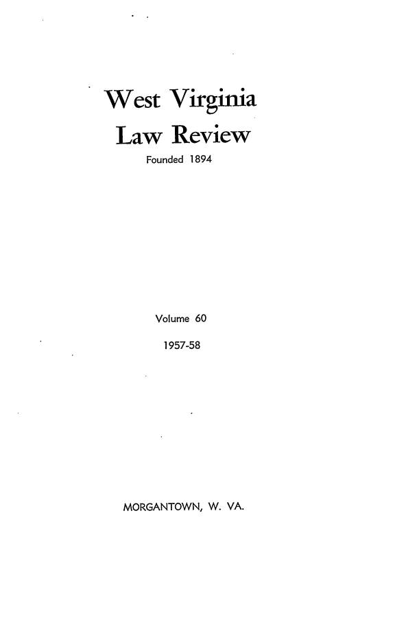 handle is hein.journals/wvb60 and id is 1 raw text is: West Virginia