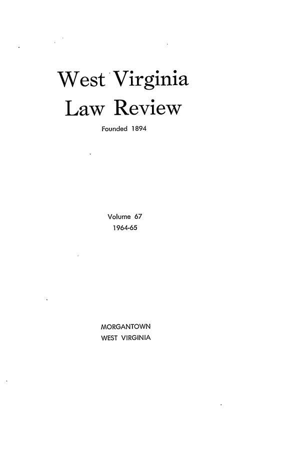 handle is hein.journals/wvb67 and id is 1 raw text is: West Virginia