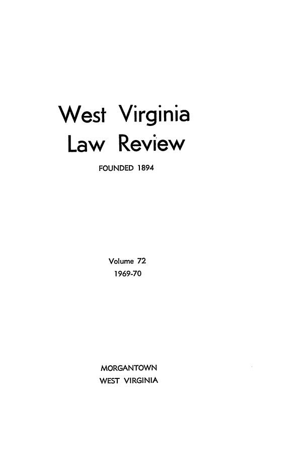 handle is hein.journals/wvb72 and id is 1 raw text is: West Virginia