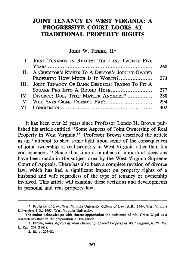 handle is hein.journals/wvb91 and id is 281 raw text is: JOINT TENANCY IN WEST VIRGINIA: A