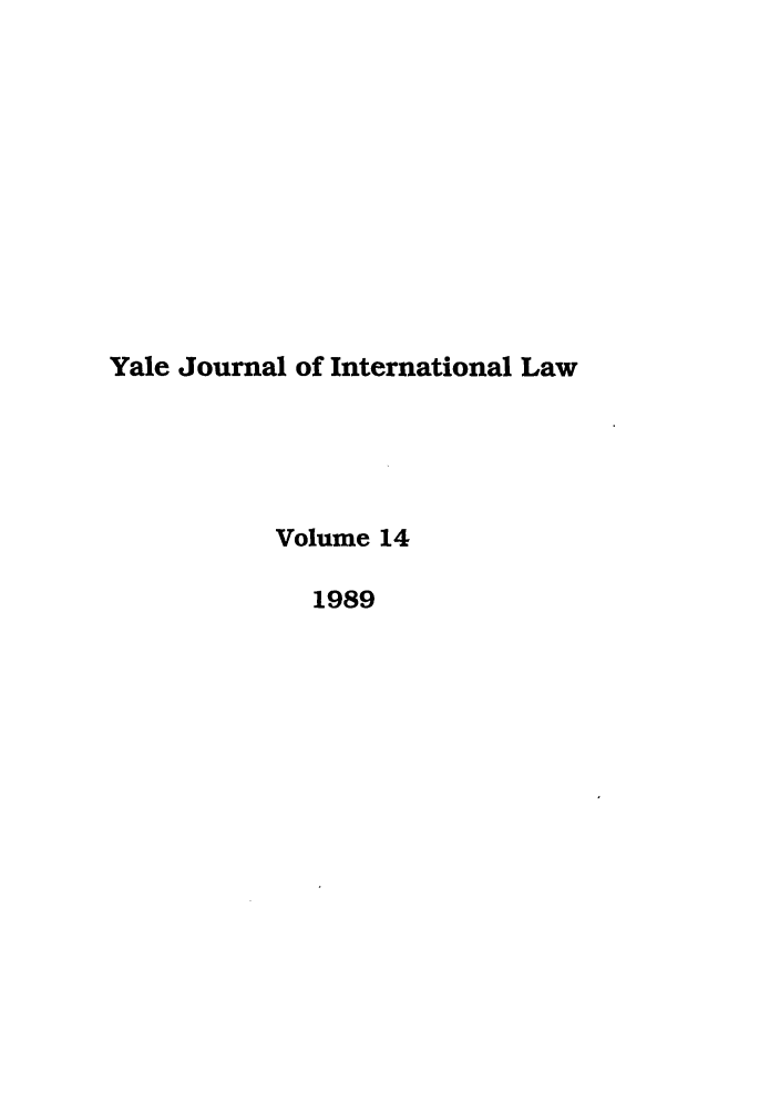 handle is hein.journals/yjil14 and id is 1 raw text is: Yale Journal of International Law