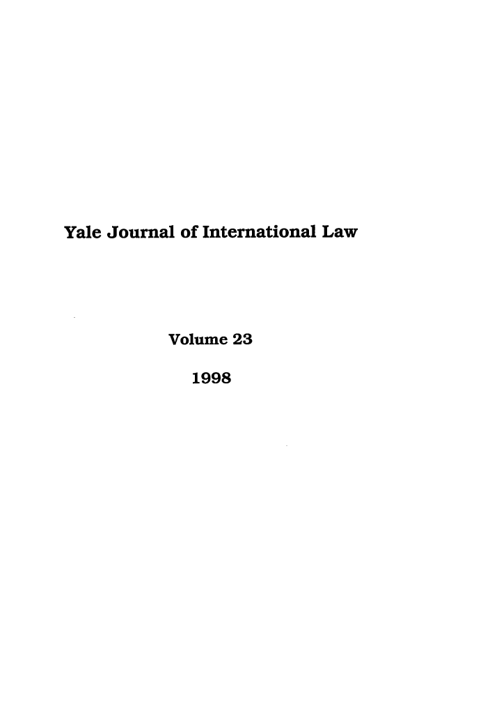 handle is hein.journals/yjil23 and id is 1 raw text is: Yale Journal of International Law