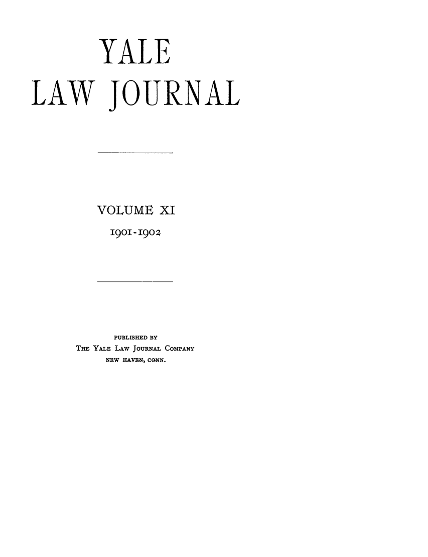 handle is hein.journals/ylr11 and id is 1 raw text is: YALE