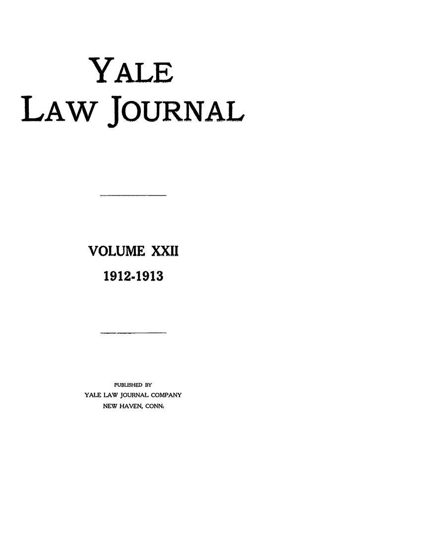 handle is hein.journals/ylr22 and id is 1 raw text is: YALE