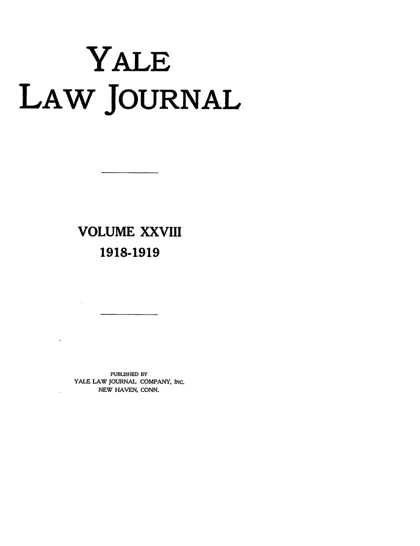 handle is hein.journals/ylr28 and id is 1 raw text is: YALE