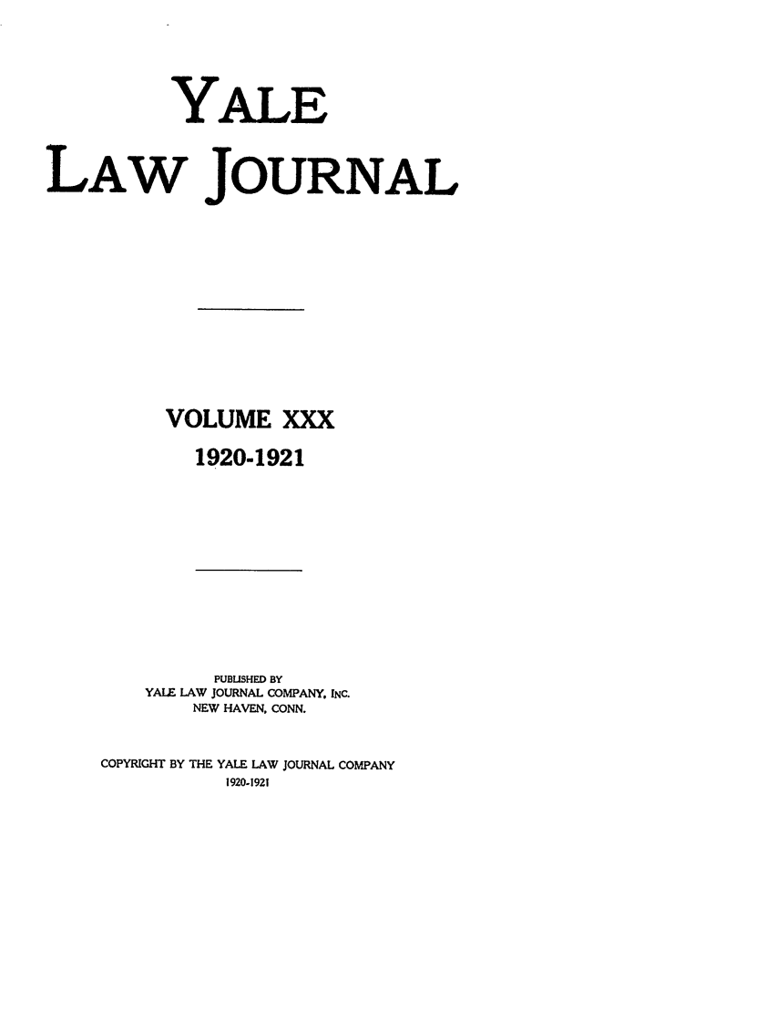 handle is hein.journals/ylr30 and id is 1 raw text is: YALE