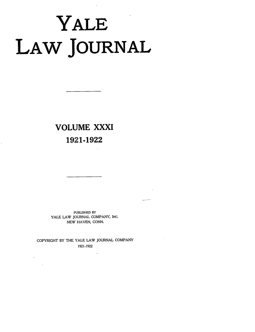 handle is hein.journals/ylr31 and id is 1 raw text is: YALE