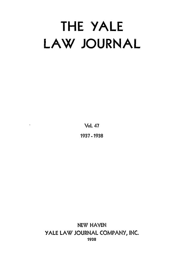 handle is hein.journals/ylr47 and id is 1 raw text is: THE YALE