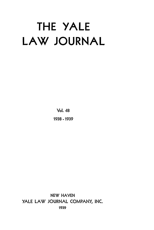 handle is hein.journals/ylr48 and id is 1 raw text is: THE YALE