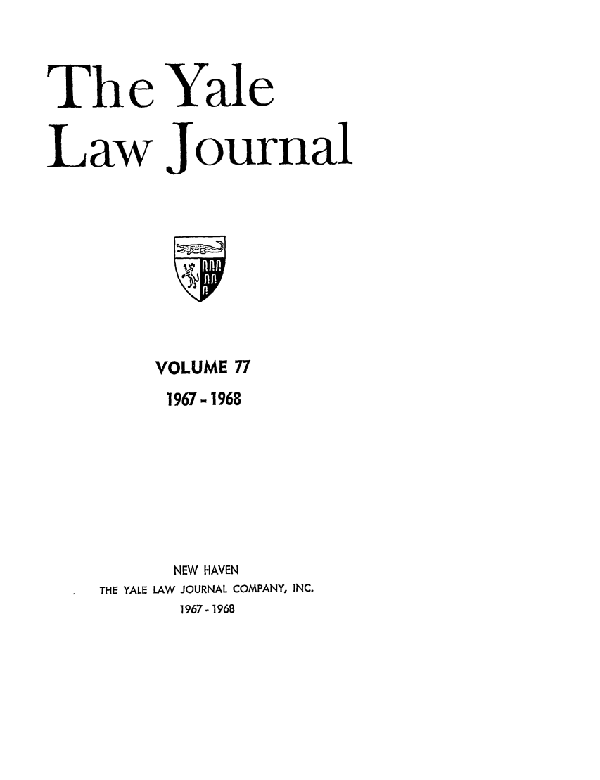 handle is hein.journals/ylr77 and id is 1 raw text is: The Yale