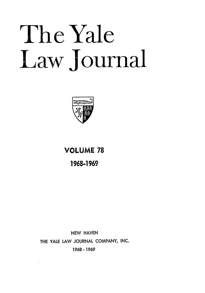 handle is hein.journals/ylr78 and id is 1 raw text is: The Yale