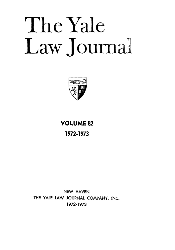 handle is hein.journals/ylr82 and id is 1 raw text is: The Yale