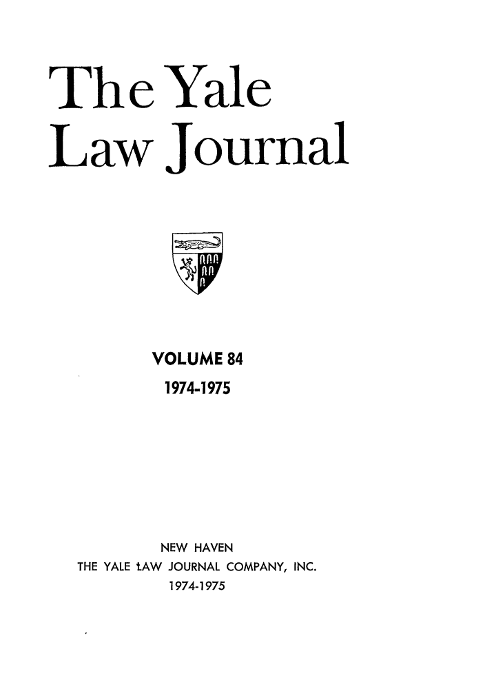 handle is hein.journals/ylr84 and id is 1 raw text is: Th e Yale