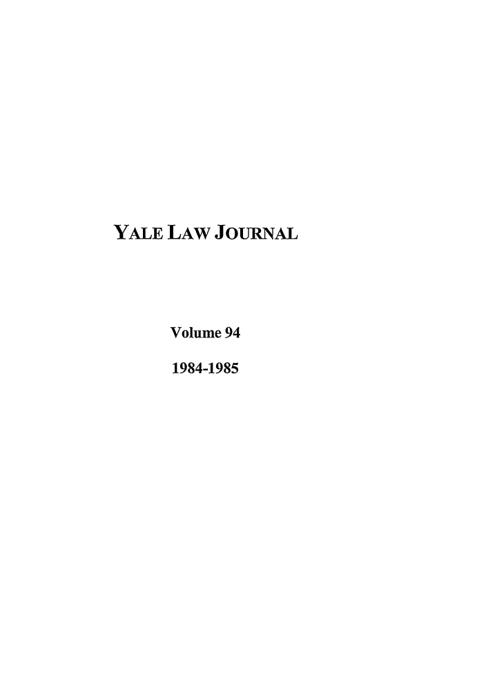 handle is hein.journals/ylr94 and id is 1 raw text is: YALE LAW JOURNAL