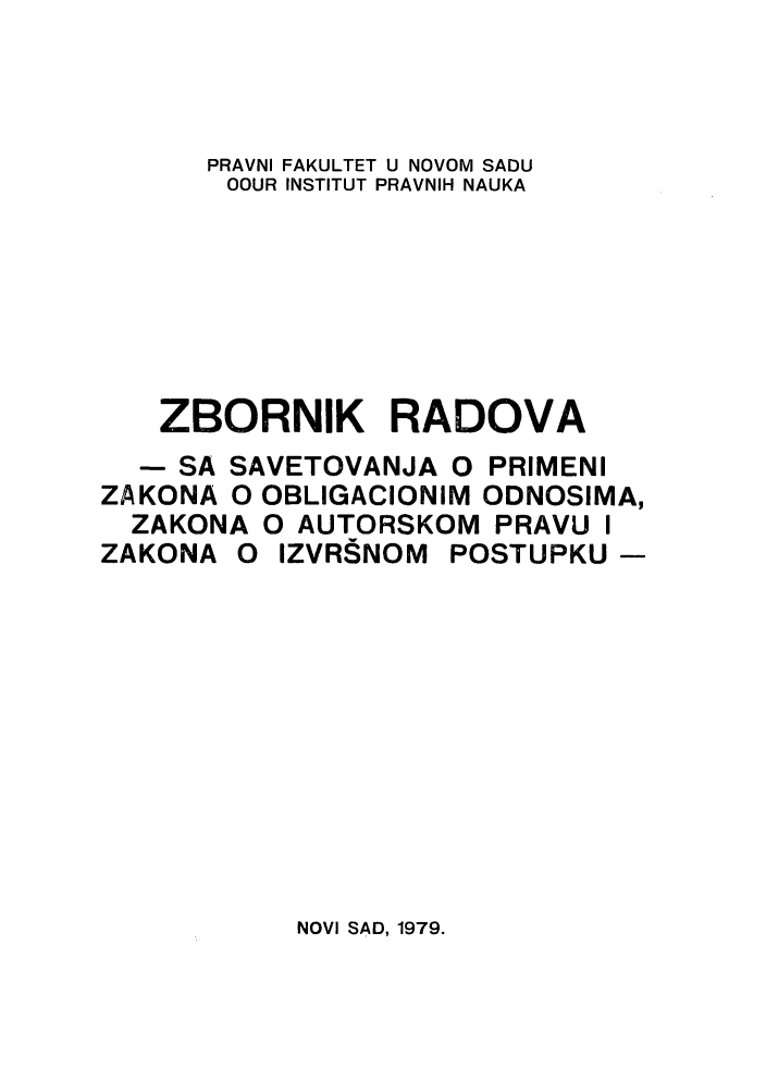 handle is hein.journals/zborrado19 and id is 1 raw text is: PRAVNI FAKULTET U NOVOM SADU