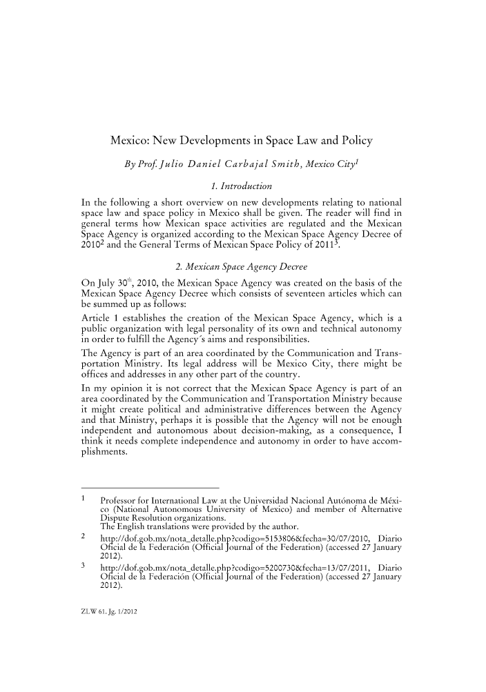handle is hein.journals/zlw61 and id is 99 raw text is: Mexico: New Developments in Space Law and Policy