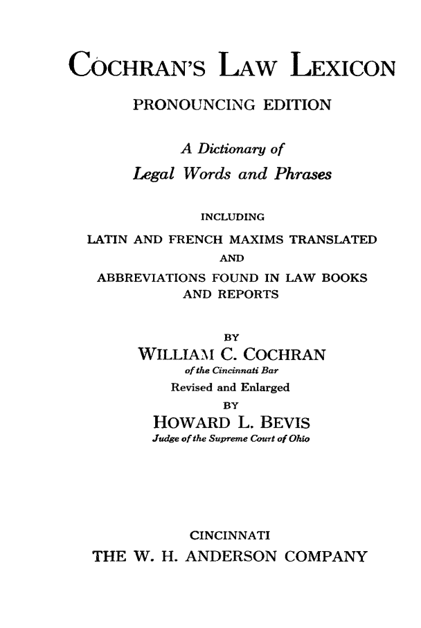 Cochran's Law Lexicon: Pronouncing Edition: A Dictionary of