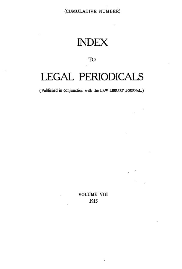 handle is hein.lbr/ilpera0008 and id is 1 raw text is: (CUMULATIVE NUMBER)