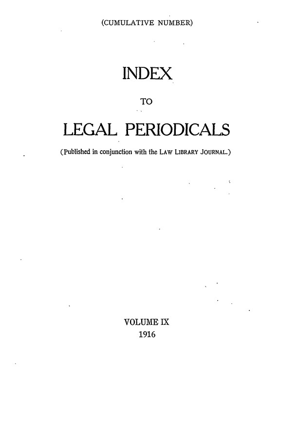 handle is hein.lbr/ilpera0009 and id is 1 raw text is: (CUMULATIVE NUMBER)