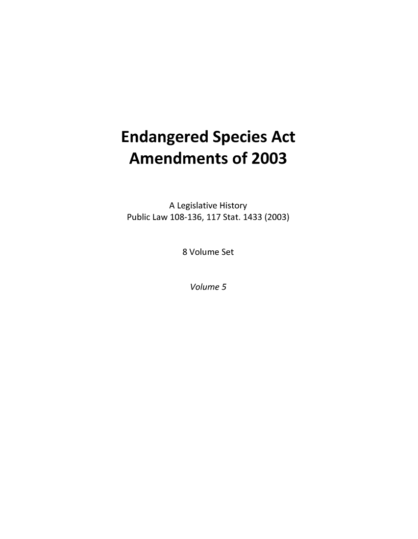 handle is hein.leghis/esaamof0005 and id is 1 raw text is: Endangered Species Act