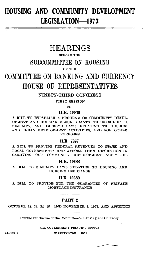 handle is hein.leghis/hcda0007 and id is 1 raw text is: HOUSING AND COMMUNITY DEVELOPMENT