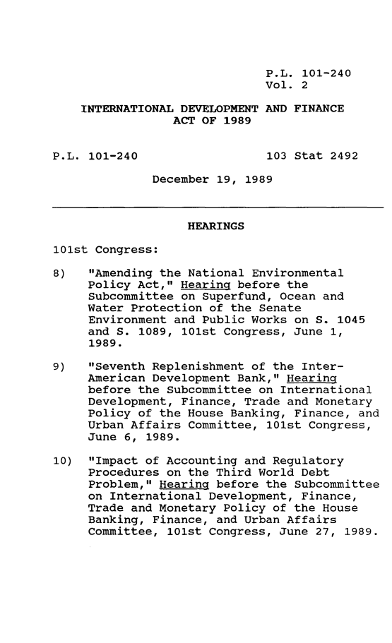 handle is hein.leghis/intdvp0002 and id is 1 raw text is: P.L. 101-240