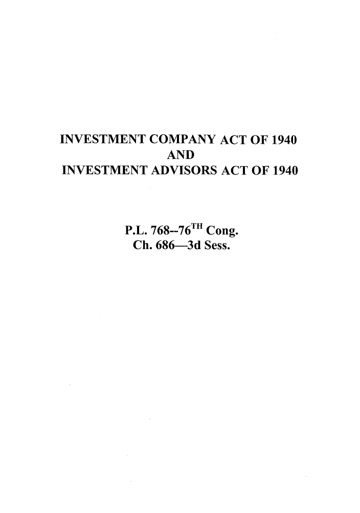 handle is hein.leghis/invcoact0001 and id is 1 raw text is: INVESTMENT COMPANY ACT OF 1940