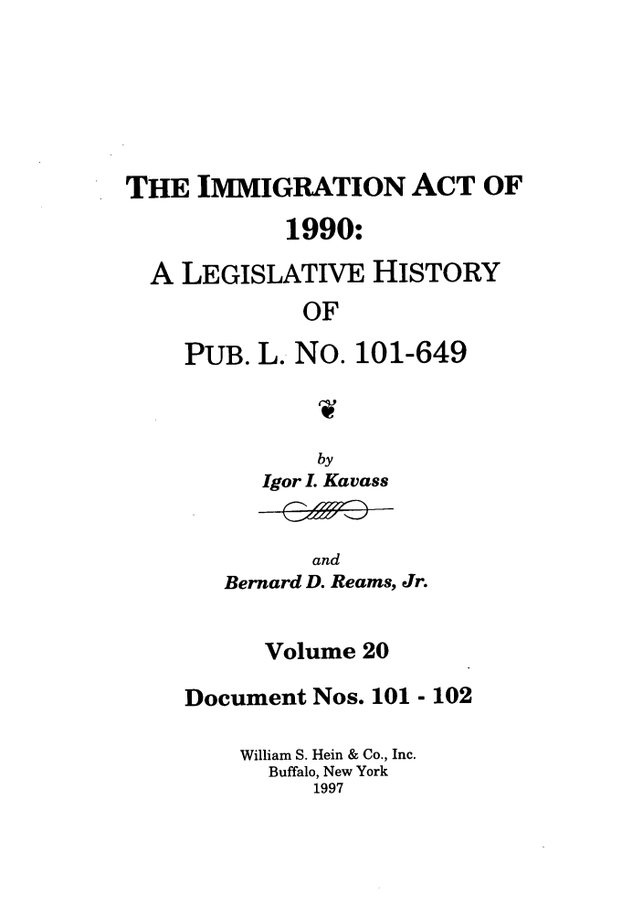 handle is hein.leghis/lhimact0020 and id is 1 raw text is: THE IMMIGRATION ACT OF