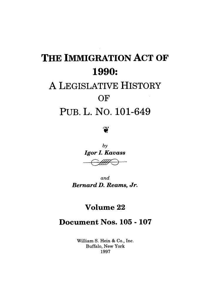 handle is hein.leghis/lhimact0022 and id is 1 raw text is: THE IMMIGRATION ACT OF