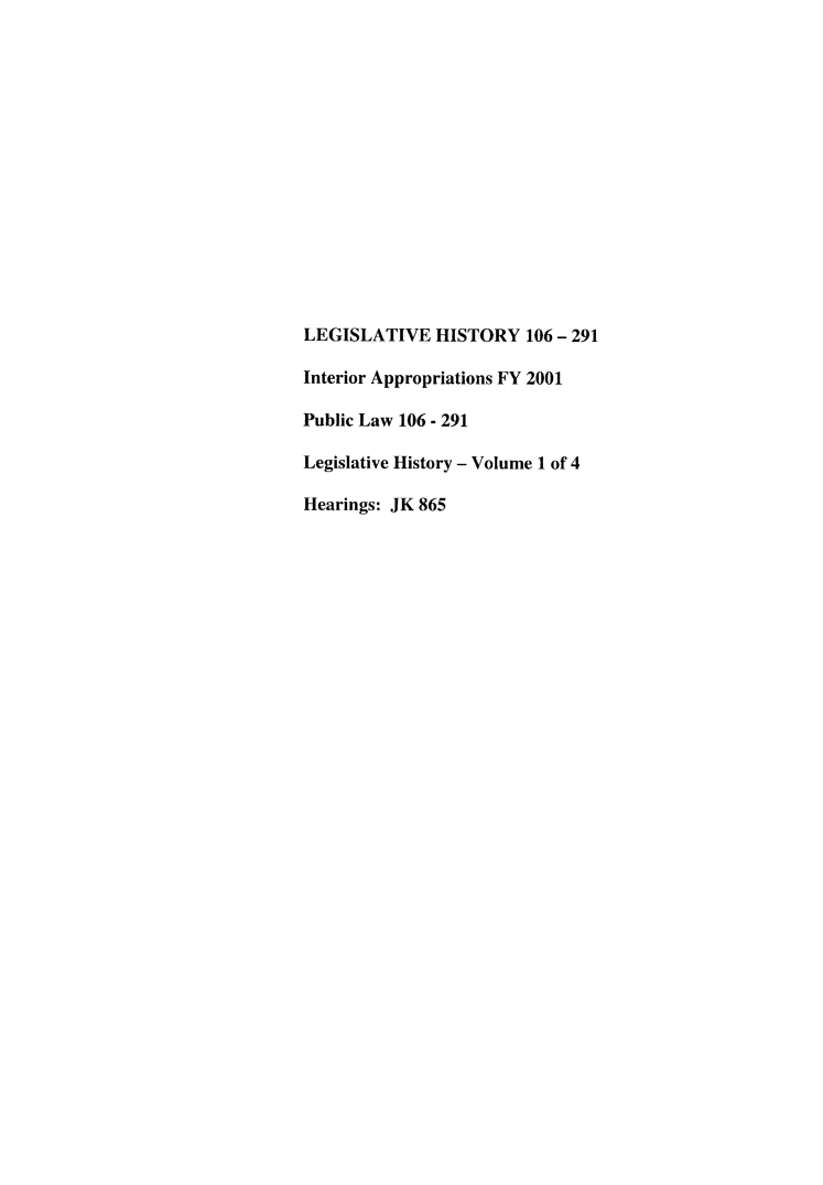 handle is hein.leghis/lhisinapp0001 and id is 1 raw text is: LEGISLATIVE HISTORY 106 - 291
