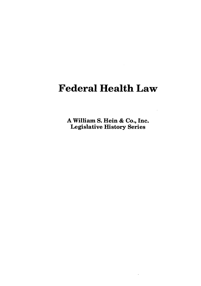 handle is hein.leghis/medwasta0004 and id is 1 raw text is: Federal Health Law
