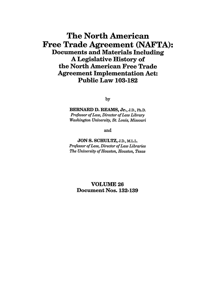 North American Free Trade Agreement NAFTA Documents And Materials - Law documents