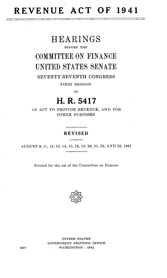 handle is hein.leghis/revaxi0002 and id is 1 raw text is: REVENUE ACT OF 1941