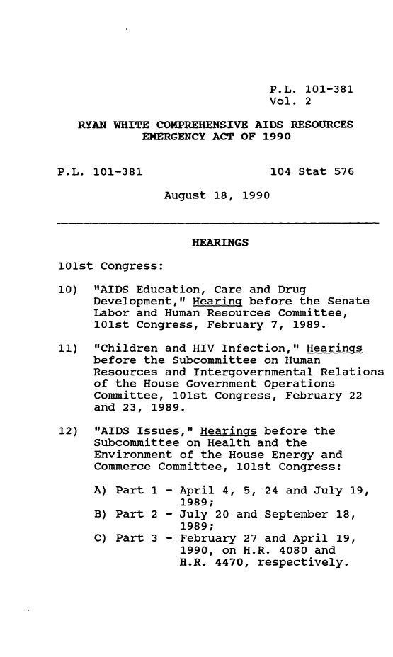 handle is hein.leghis/rywhtcp0002 and id is 1 raw text is: P.L. 101-381
