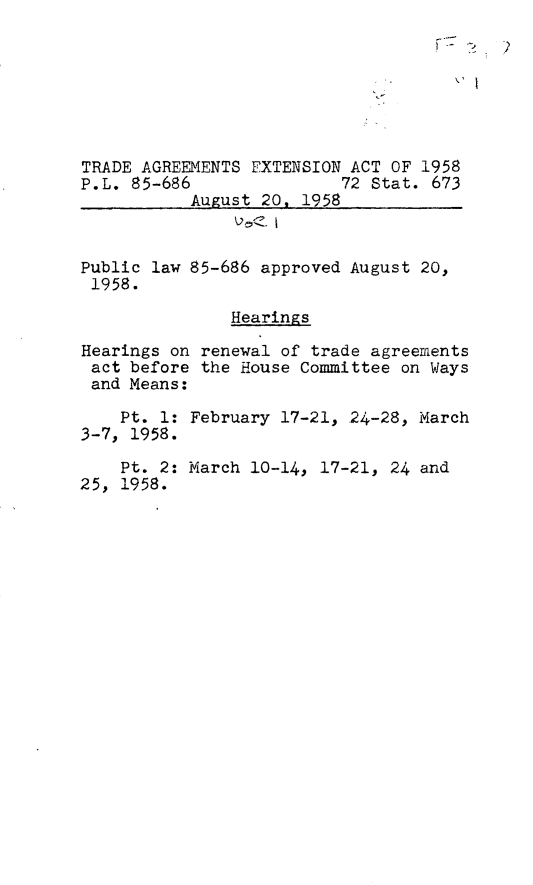 Legislative History Of The Trade Agreements Extension Act Of 1958