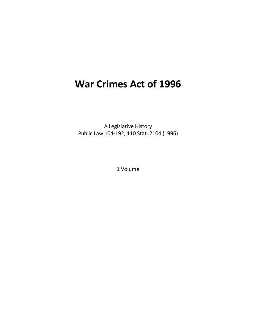 handle is hein.leghis/wacriac0001 and id is 1 raw text is: War Crimes Act of 1996