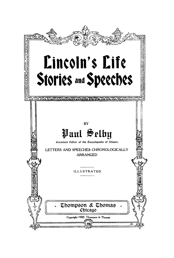handle is hein.presidents/linclifssp0001 and id is 1 raw text is: Eincoln's Life