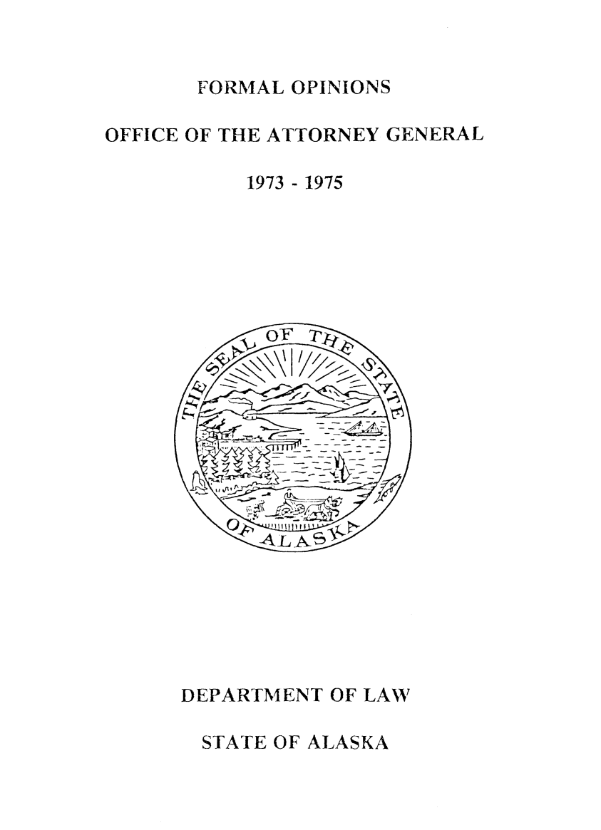 handle is hein.sag/sagak1973 and id is 1 raw text is: FORMAL OPINIONS