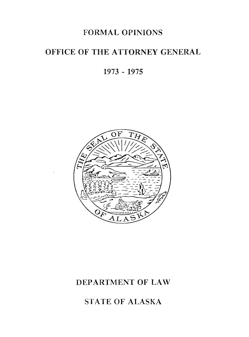 handle is hein.sag/sagak1974 and id is 1 raw text is: FORMAL OPINIONS