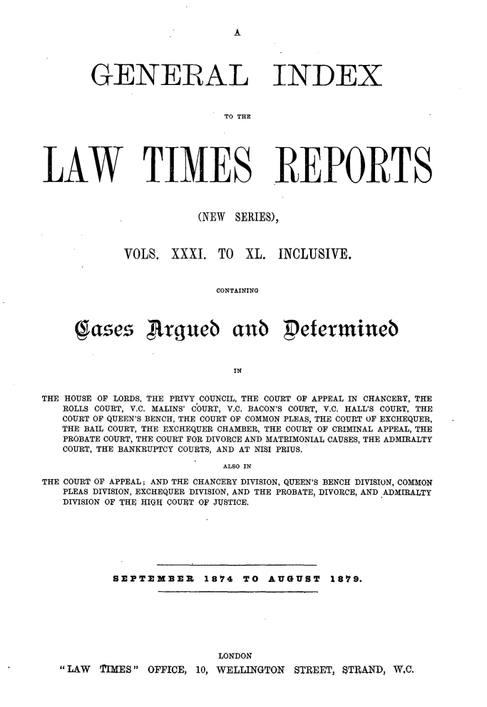 Law Times Reports: Containing All the Cases Argued and Determined in