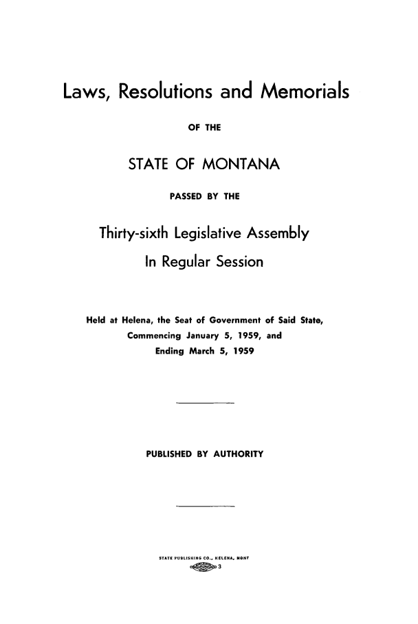 handle is hein.ssl/ssmt0059 and id is 1 raw text is: Laws, Resolutions and Memorials
