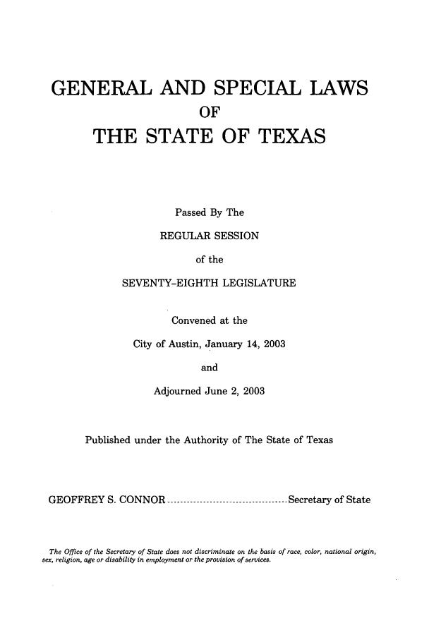 handle is hein.ssl/sstx0007 and id is 1 raw text is: GENERAL AND SPECIAL LAWS