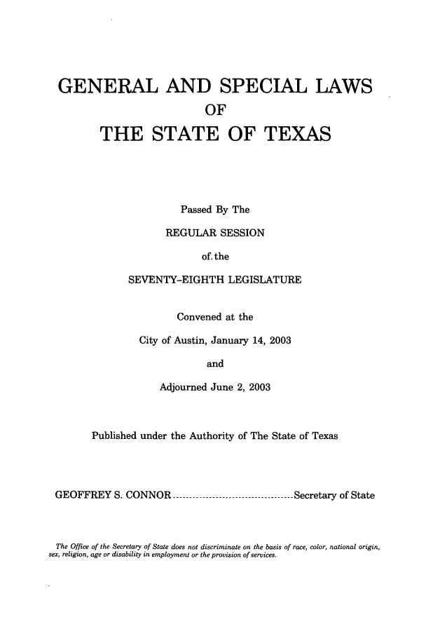 handle is hein.ssl/sstx0008 and id is 1 raw text is: GENERAL AND SPECIAL LAWS