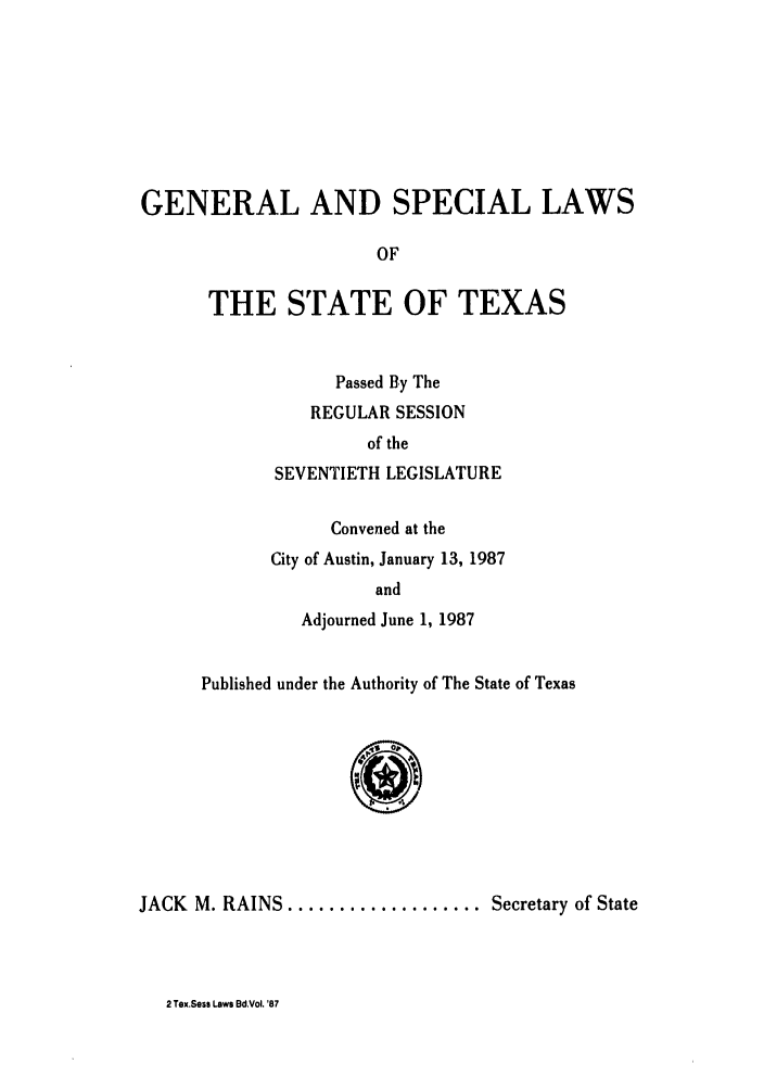 handle is hein.ssl/sstx0044 and id is 1 raw text is: GENERAL AND SPECIAL LAWS